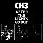 Channel Three - After the Lights Go Out (Color vinyl or 200 gram Black vinyl)