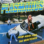 Plasmatics - New Hope for the Wretched (150 gram Opaque Yellow Vinyl or 200 gram Black Vinyl)