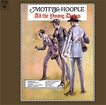 Mott the Hoople - All the Young Dudes (Opaque Red vinyl or 200 gram Black vinyl)