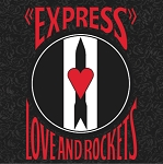 Love and Rockets - Express (Opaque Red vinyl or 200 gram Black vinyl)