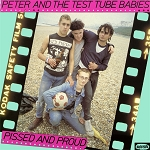 Peter and the Test Tube Babies - Pissed and Proud (Opaque Pink vinyl or 200 gram Black vinyl)