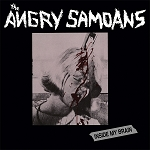 Angry Samoans - Inside My Brain (150 gram Opaque Blood-Red Vinyl or 200 gram Black Vinyl)