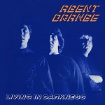 Agent Orange - Living in Darkness (Standard Issue, 150 gram Black vinyl)