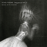 Nurse with Wound - Echo Poeme: Sequence No 2 (White vinyl or 200 gram Black vinyl)