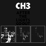 Channel Three - After the Lights Go Out (150 gram Black Vinyl)