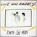 Love and Rockets - Earth, Sun, Moon (140 gram Light Grey Marble Vinyl or 200 gram Black Vinyl