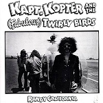 Randy California - Kapt. Kopter and (Fabulous) Twirly Birds (150 gram White Vinyl)