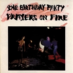 The Birthday Party - Prayers on Fire (150 gram White Vinyl with Red Swirls and 200 gram Black Vinyl)