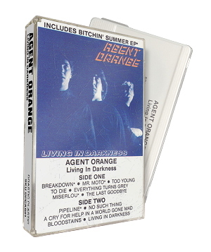 Agent Orange - Living in Darkness with Bitchin' Summer EP Cassette (PREORDER!)
