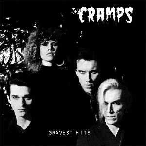 The Cramps - Gravest Hits (Opaque Red vinyl or 200 gram Black vinyl)