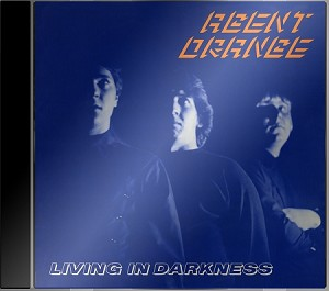 Agent Orange - Living in Darkness (CD)