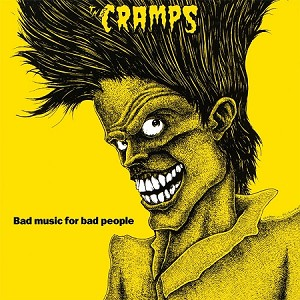 The Cramps - Bad Music For Bad People (150 gram Black Standard Issue)