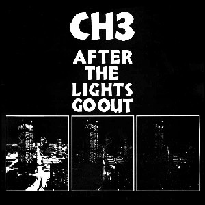 Channel Three - After the Lights Go Out (140 gram white or 180 gram black)