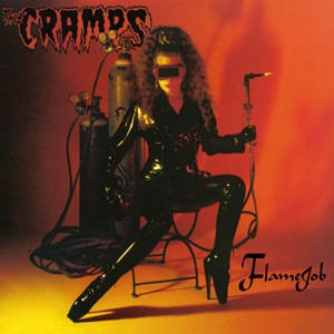 The Cramps - Flamejob (Opaque Red vinyl or 200 gram Black vinyl)