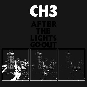 AVAILABLE NOW! Channel Three - After the Lights Go Out (150 gram Black Vinyl)