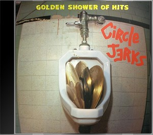 Circle Jerks - Golden Shower of Hits (CD)